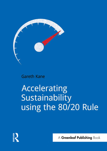 Accelerating Sustainability Using the 80/20 Rule book cover