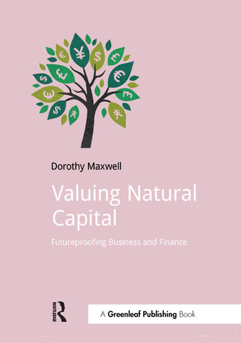 Valuing Natural Capital Future Proofing Business and Finance book cover