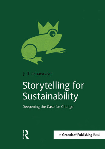 Storytelling for Sustainability Deepening the Case for Change book cover
