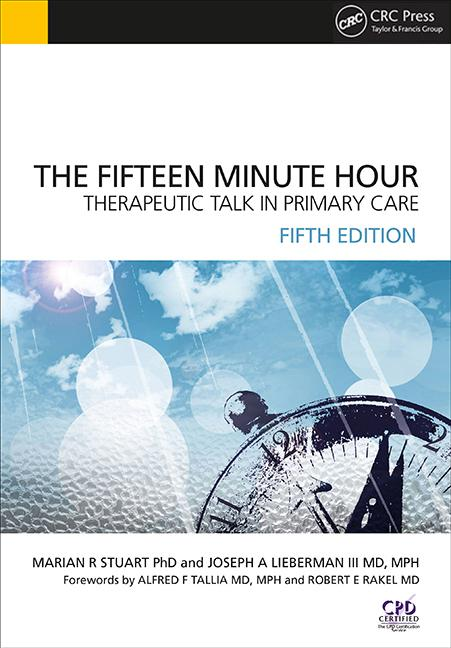 The Fifteen Minute Hour Therapeutic Talk in Primary Care, Fifth Edition book cover