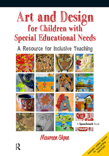 Art and Design for Children with SEN A Resource for Inclusive Teaching book cover