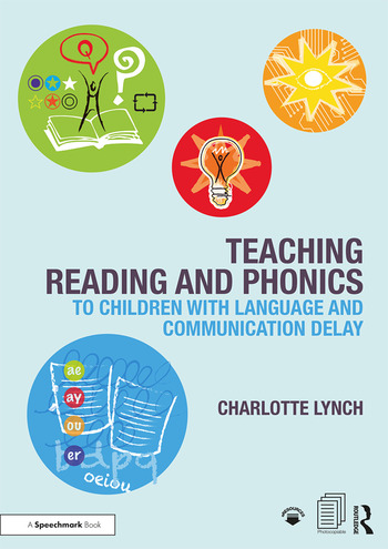 Teaching Reading and Phonics to Children with Language and Communication Delay book cover