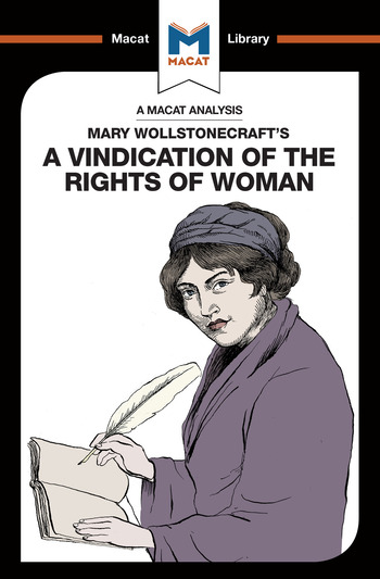 the authors argument that women deserve education in a vindication of the rights of women a book by