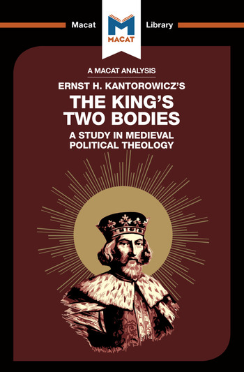 The King's Two Bodies A Study in Medieval Political Theology book cover