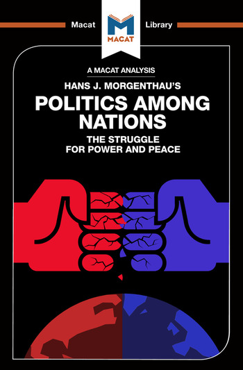 An Analysis of Hans J. Morgenthau's Politics Among Nations book cover