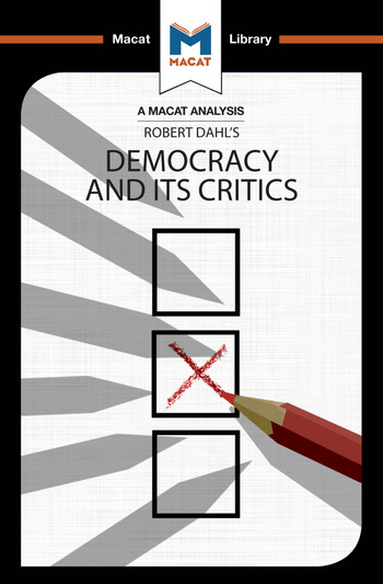 An Analysis of Robert A. Dahl's Democracy and its Critics book cover