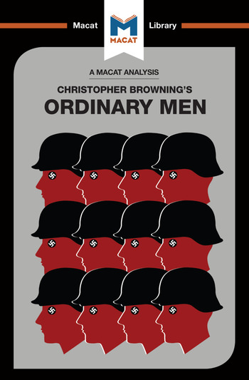 Ordinary Men Reserve Police Battalion 101 and the Final Solution in Poland book cover