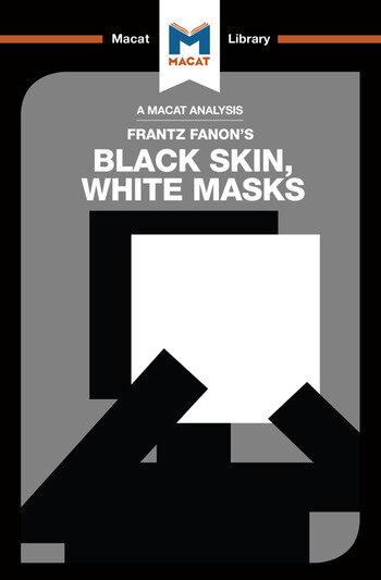 An Analysis of Frantz Fanon's Black Skin, White Masks book cover