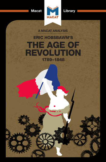 An Analysis of Eric Hobsbawm's The Age Of Revolution 1789-1848 book cover