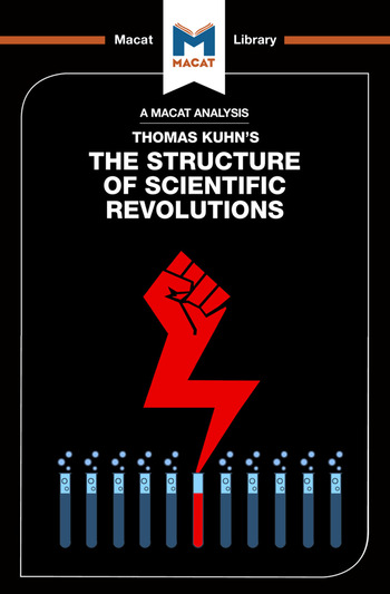 An Analysis of Thomas Kuhn's The Structure of Scientific Revolutions book cover