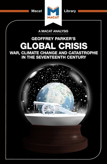 Global Crisis War, Climate Change and Catastrophe in the Seventeenth Century book cover