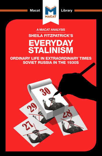 An Analysis of Sheila Fitzpatrick's Everyday Stalinism Ordinary Life in Extraordinary Times: Soviet Russia in the 1930s book cover