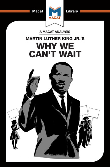 An Analysis of Martin Luther King Jr.'s Why We Can't Wait book cover