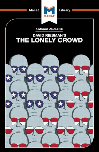 An Analysis of David Riesman's The Lonely Crowd A Study of the Changing American Character book cover