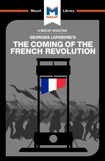An Analysis of Georges Lefebvre's The Coming of the French Revolution book cover