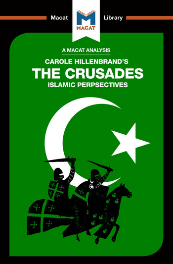An Analysis of Carole Hillenbrand's The Crusades Islamic Perspectives book cover