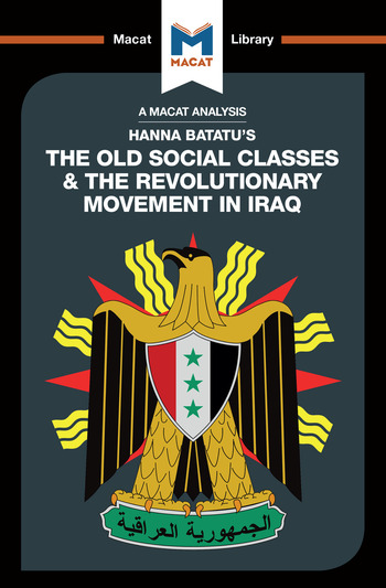The Old Social Classes And The Revolutionary Movements Of Iraq book cover