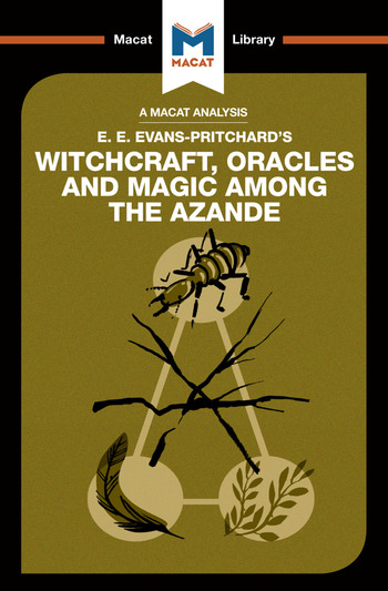 An Analysis of E.E. Evans-Pritchard's Witchcraft, Oracles and Magic Among the Azande book cover