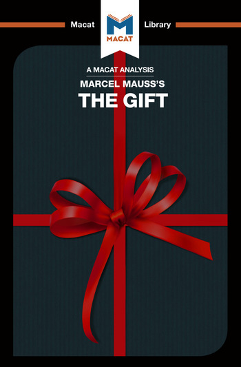 An Analysis of Marcel Mauss's The Gift The Form and Reason for Exchange in Archaic Societies book cover