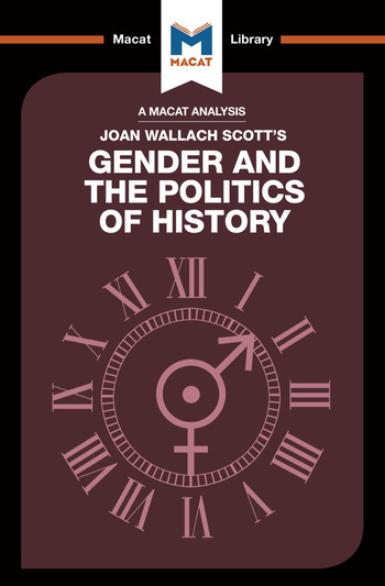 An Analysis of Joan Wallach Scott's Gender and the Politics of History book cover
