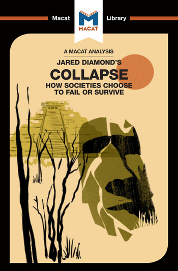 An Analysis of Jared M. Diamond's Collapse How Societies Choose to Fail or Survive book cover