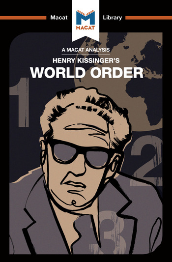 World Order Reflections on the Character of Nations and the Course of History book cover