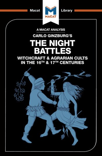 An Analysis of Carlo Ginzburg's The Night Battles Witchcraft and Agrarian Cults in the Sixteenth and Seventeenth Centuries book cover