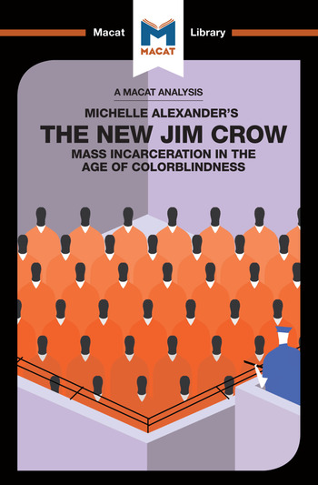 The New Jim Crow Mass Incarceration in the Age of Colorblindness book cover
