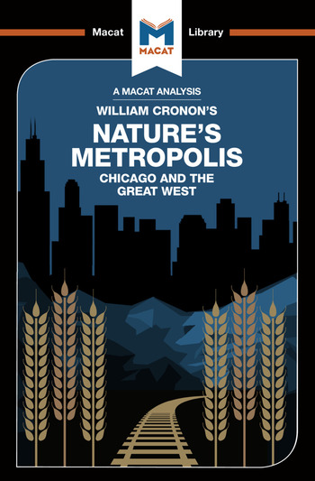 Nature's Metropolis Chicago And The Great West book cover