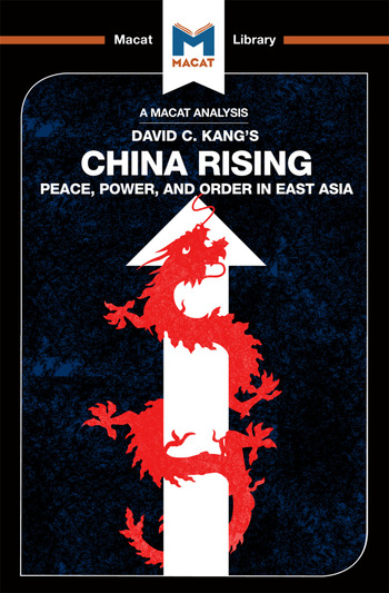 China Rising Peace, Power and Order in East Asia book cover