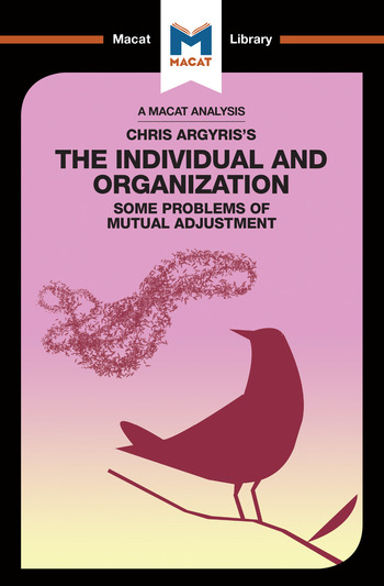 Chris Argyris's Integrating The Individual and the Organization book cover