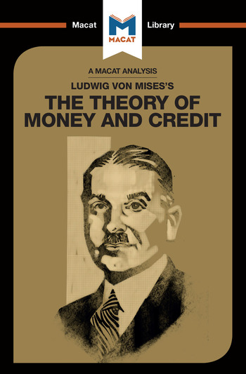 Ludwig von Mises's The Theory of Money and Credit book cover