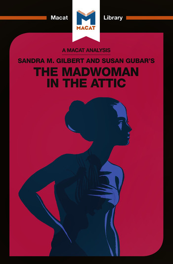 Sandra M. Gilbert and Susan Gubar's The Madwoman in the Attic The Woman Writer and the Nineteenth-Century Literary Imagination book cover