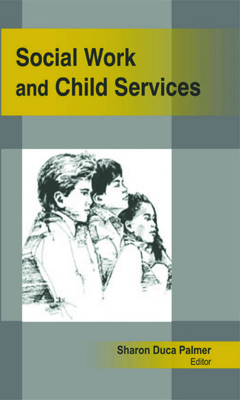 Social Work and Child Services book cover