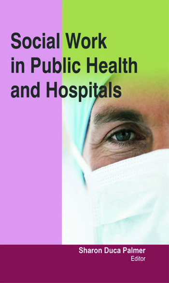 Social Work in Public Health and Hospitals book cover