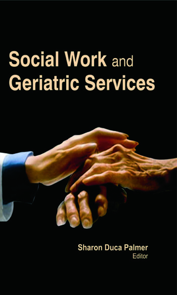 Social Work and Geriatric Services book cover