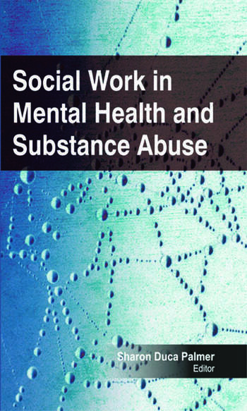 Social Work in Mental Health and Substance Abuse book cover