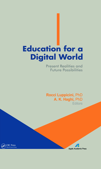 Education for a Digital World Present Realities and Future Possibilities book cover