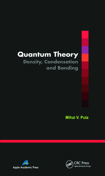 Quantum Theory Density, Condensation, and Bonding book cover
