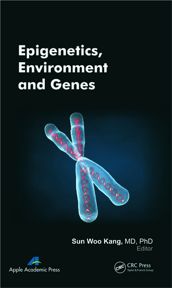 Epigenetics, Environment, and Genes book cover