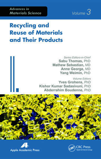 Recycling and Reuse of Materials and Their Products book cover