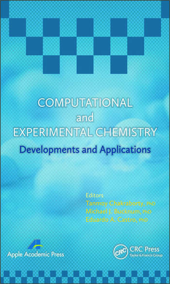 Computational and Experimental Chemistry Developments and Applications book cover