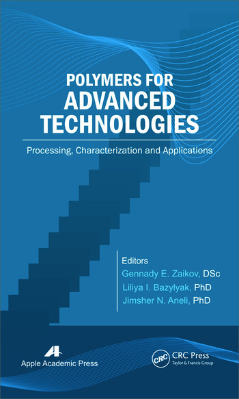 Polymers for Advanced Technologies Processing, Characterization and Applications book cover