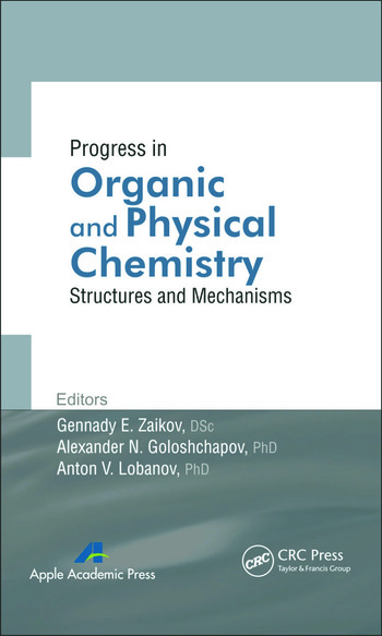 Progress in Organic and Physical Chemistry Structures and Mechanisms book cover