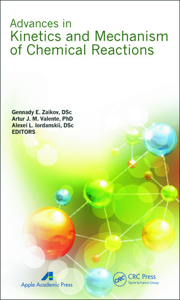 Advances in Kinetics and Mechanism of Chemical Reactions book cover