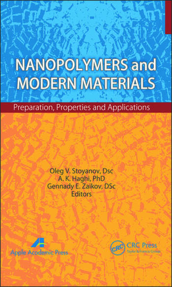 Nanopolymers and Modern Materials Preparation, Properties, and Applications book cover