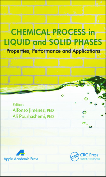 Chemical Process in Liquid and Solid Phase Properties, Performance and Applications book cover