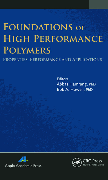 Foundations of High Performance Polymers Properties, Performance and Applications book cover
