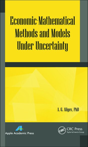Economic-Mathematical Methods and Models under Uncertainty book cover