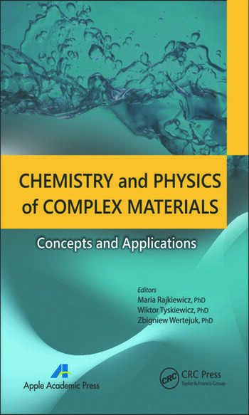 Chemistry and Physics of Complex Materials Concepts and Applications book cover